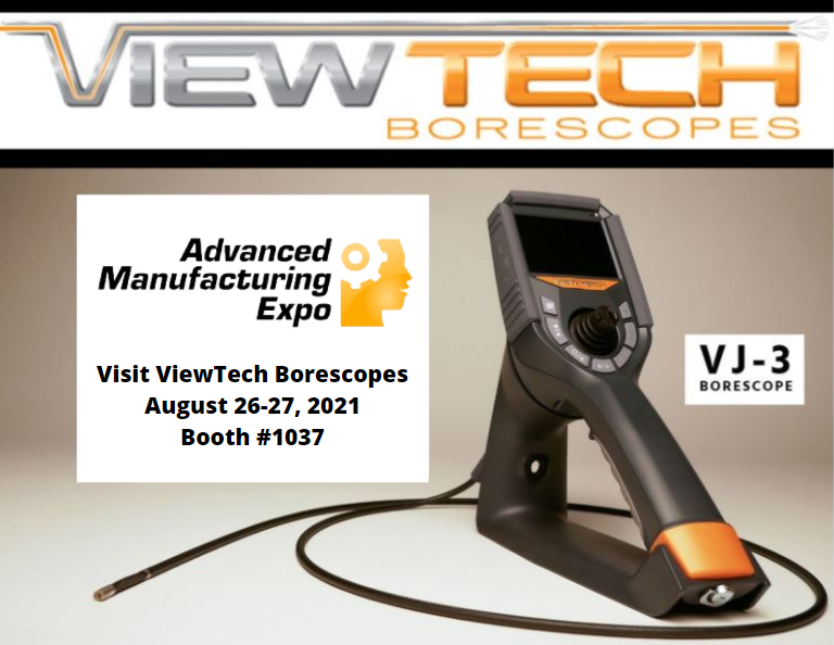 Advanced Manufacturing Expo 2021 Exhibitor Booth 1037 ViewTech Borescopes