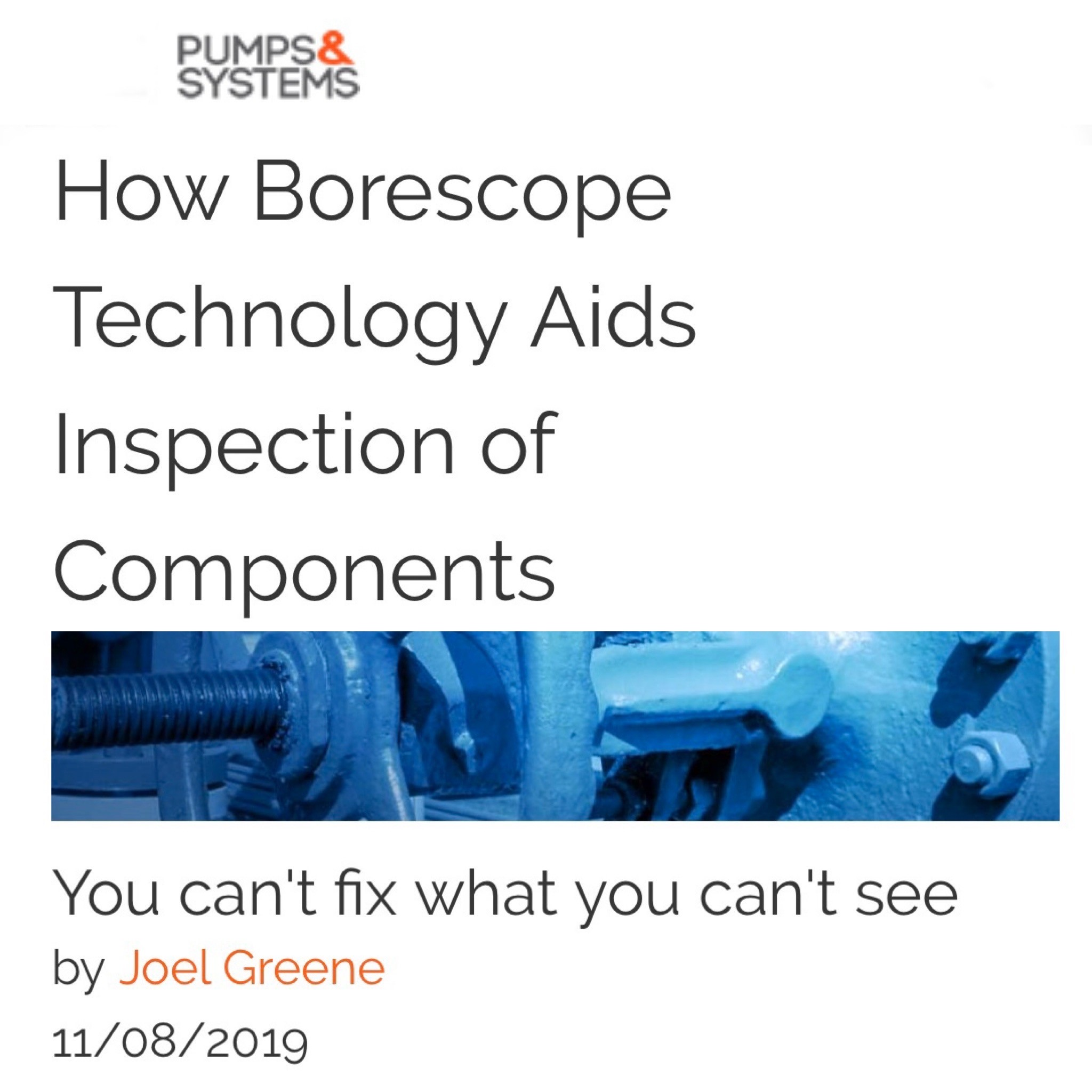 Pumps & Systems How Borescope Technology Aids Inspection of Components
